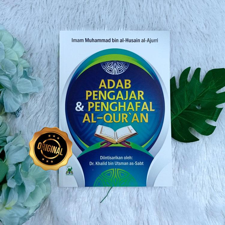 Buku Adab Pengajar Dan Penghafal Al-Qur'an