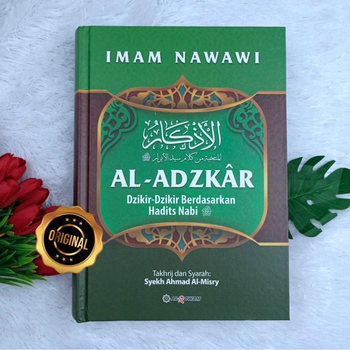 Buku Al-Adzkar An-Nawawi Dzikir-Dzikir Berdasarkan Hadits Nabi
