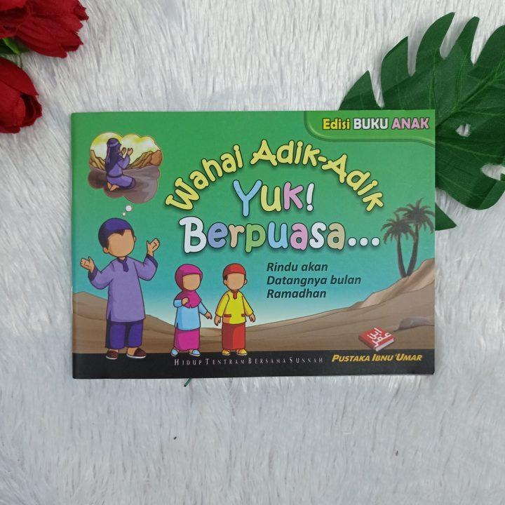 Buku Anak Wahai Adik-Adik Yuk Berpuasa