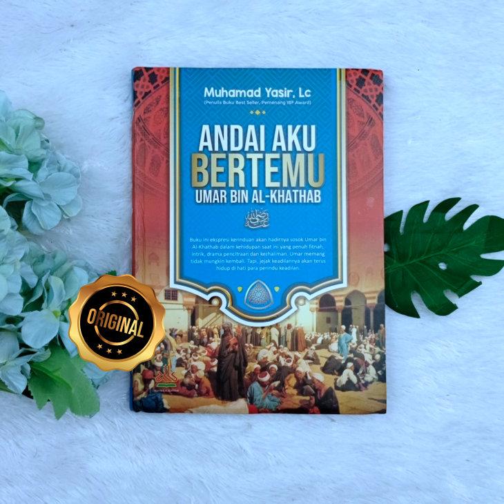 Buku Andai Aku Bertemu Umar Bin Al-Khatab