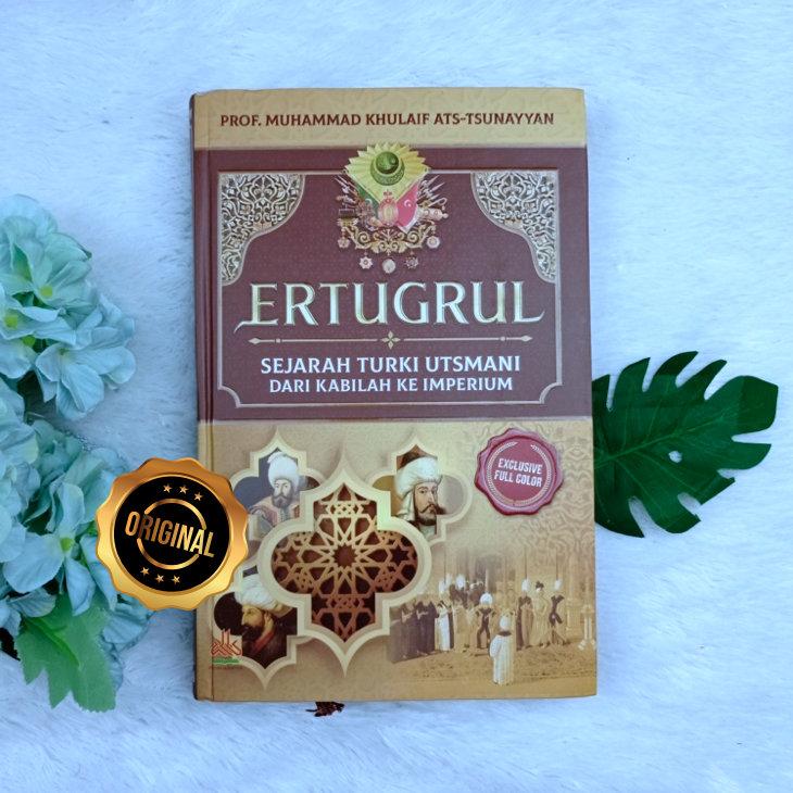 Buku Ertugrul Sejarah Turki Utsmani Dari Kabilah Ke Imperium