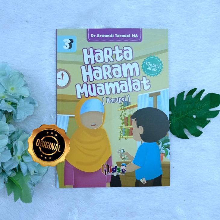 Buku Harta Haram Muamalat Khusus Anak Jilid 3 (Korupsi)