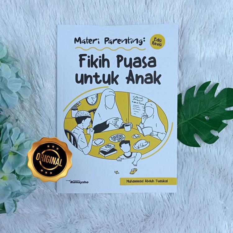 Buku Materi Parenting Fikih Puasa Untuk Anak
