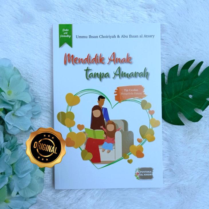 Buku Mendidik Anak Tanpa Amarah