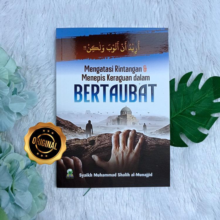 Buku Mengatasi Rintangan Dan Menepis Keraguan Dalam Bertaubat