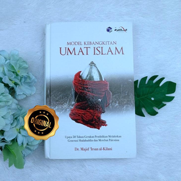 Buku Model Kebangkitan Umat Islam Upaya 50 Tahun Gerakan Pendidikan
