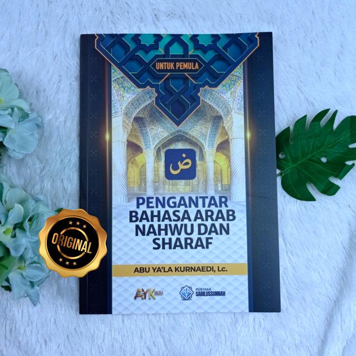 Buku Pengantar Bahasa Arab Nahwu Dan Sharaf Untuk Pemula