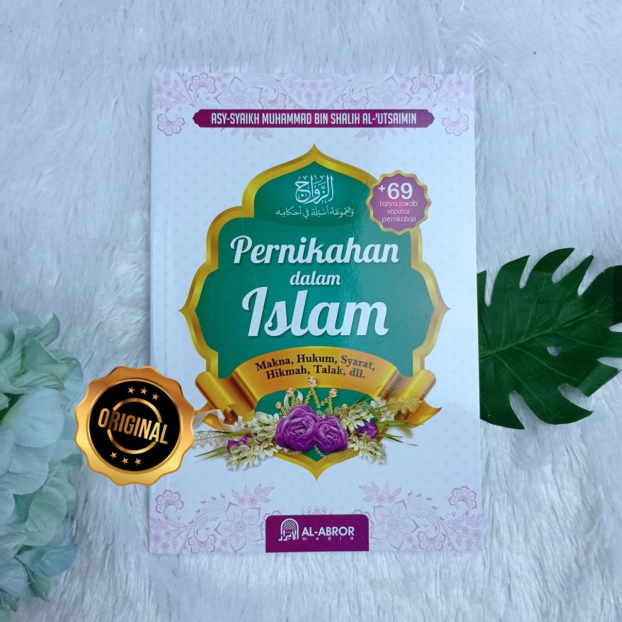 Buku Pernikahan Dalam Islam Makna Hukum Syarat Hikmah