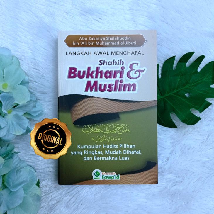 Buku Saku Langkah Awal Menghafal Shahih Bukhari Dan Muslim
