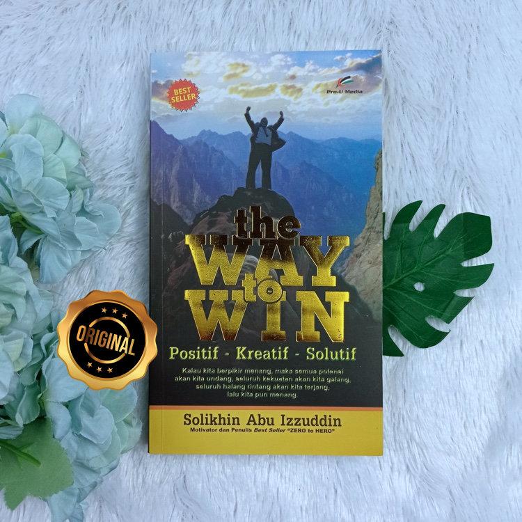 Buku The Way To Win Positif Kreatif Solutif