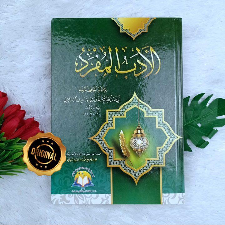 Kitab Al-Adab Al-Mufrad Lil Imam Al-Bukhari
