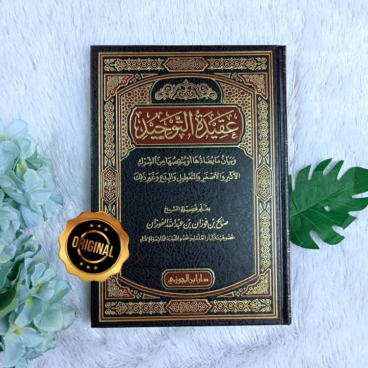 Kitab Aqidah At-Tauhid Wa Bayanu Ma Yudhodhuha Wa Wunqishuha