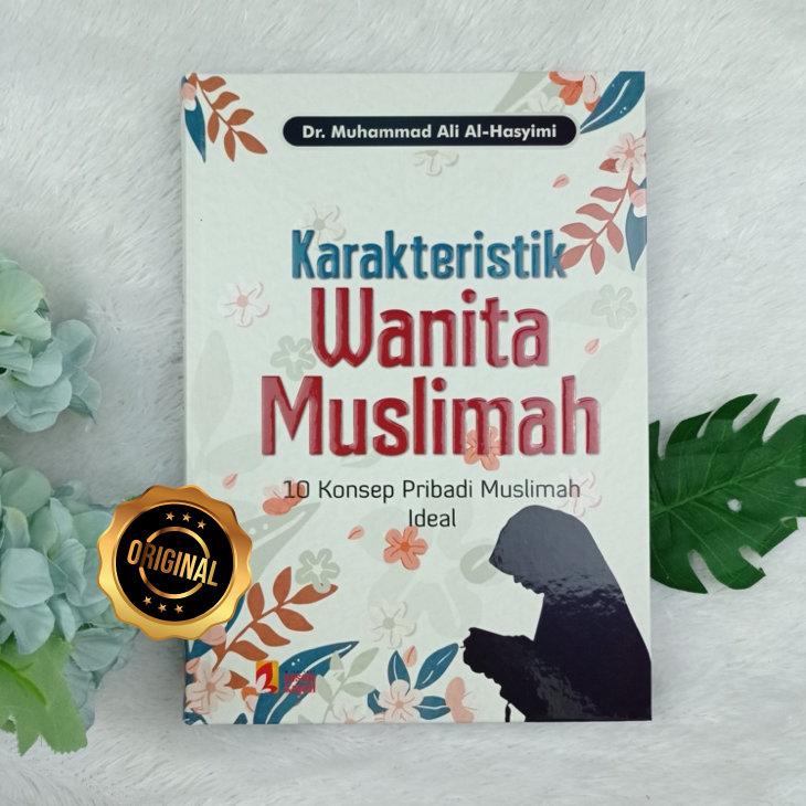 Buku Karakteristik Wanita Muslimah 10 Konsep Pribadi Ideal