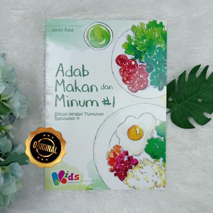 Buku Anak Adab Makan Dan Minum Seri 1