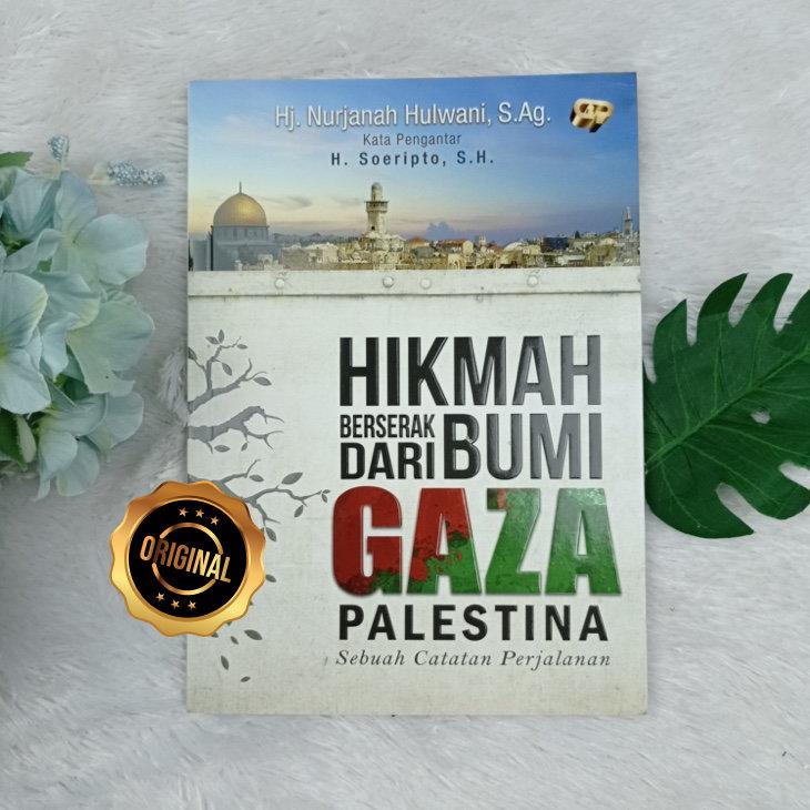 Buku Hikmah Berserak Dari Bumi Gaza Palestina