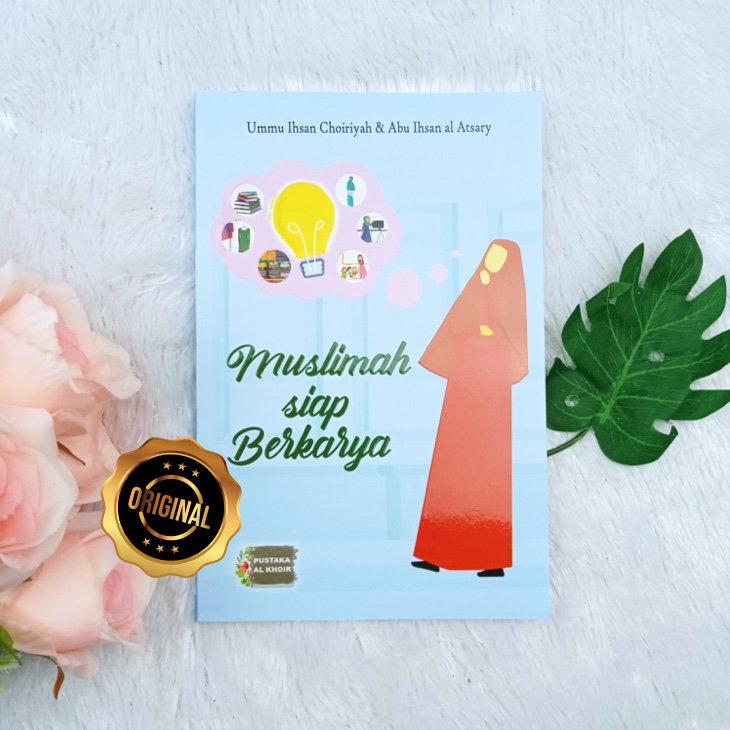 Buku Muslimah Siap Berkarya