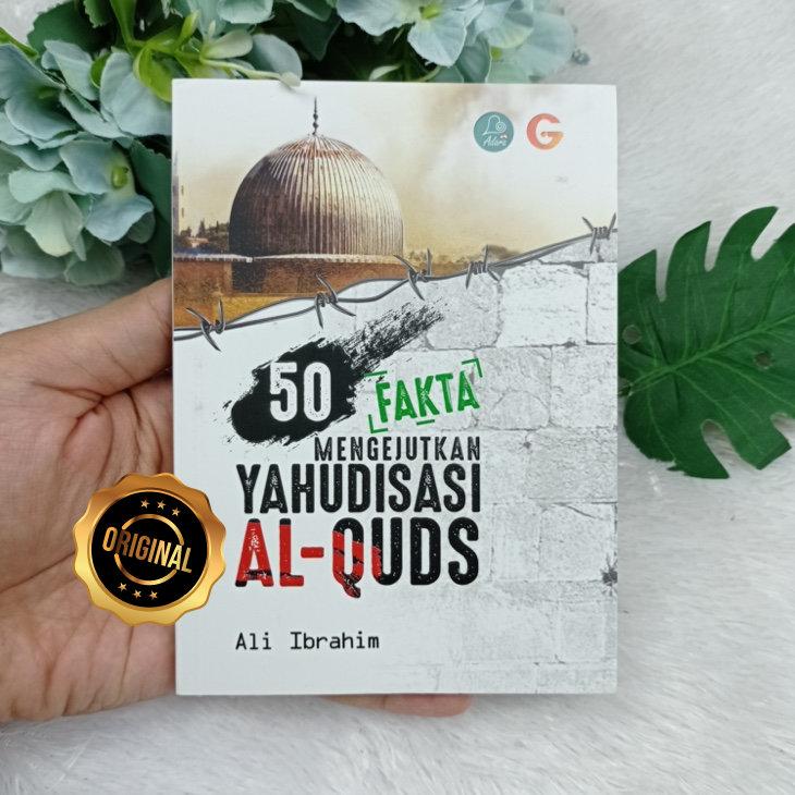 Buku Saku 50 Fakta Mengejutkan Yahudisasi Al-Quds