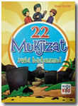 Buku Anak 22 Mukjizat Nabi Muhammad