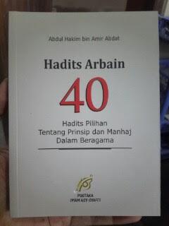 Buku Hadits Arbain 40 Hadits Pilihan Tentang Prinsip Dan Manhaj Dalam Beragama Cover