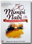 Buku 50 Mimpi Nabi Yang Langsung Beliau Tafsirkan Sendiri
