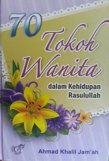 Buku 70 Tokoh Wanita Dalam Kehidupan Rasulullah Cover