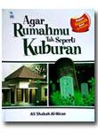 Buku Agar Rumahmu Tak Seperti Kuburan