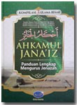 Buku Ahkamul Janaiz Panduan Lengkap Mengurus Jenazah