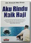 Buku Aku Rindu Naik Haji
