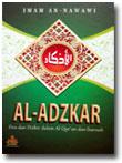 al-adzkar doa dan dzikir dalam al-Qur'an dan as-Sunnah