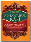 Buku Al-Jawabul Kafi Solusi Qurani Mengatasi Masalah Hati