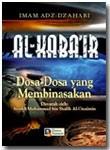 Buku Al-Kaba'ir Dosa-Dosa Yang Membinasakan