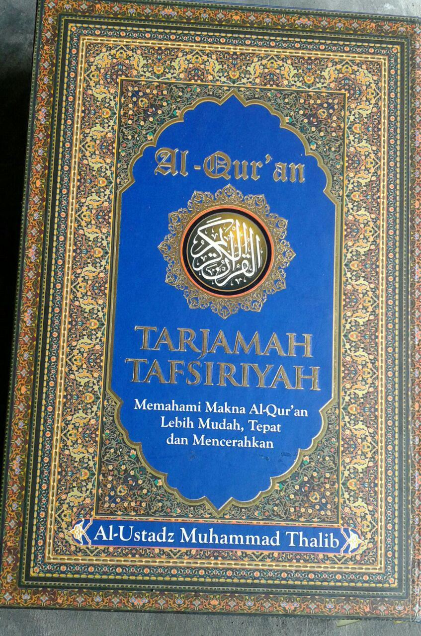 Al-Qur'an Mushaf Tarjamah Tafsiriyah Memahami Makna Al-Quran cover