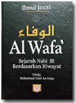 Buku Al-Wafa Sejarah Nabi Berdasarkan Riwayat