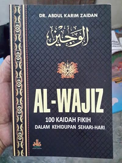 Buku Al-Wajiz 100 Kaidah Fikih Dalam Kehidupan Sehari-Hari Cover