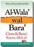 Buku Saku Al-Wala' Wal Bara' Cinta Dan Benci Karena Allah