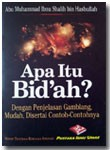 Buku Saku Apa Itu Bid'ah Disertai Penjelasan Gamblang Dan Contoh