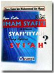 apa kata imam Syafi'i dan ulama syafi'iyyah tentang agama syi'ah buku 2