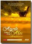 Buku Ayah Ditemani Sunyi Aku Merindukanmu