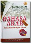 Buku Bahasa Arab Praktis Untuk Jamaah Haji Dan Umrah