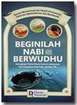 Buku Beginilah Nabi Muhammad Berwudhu