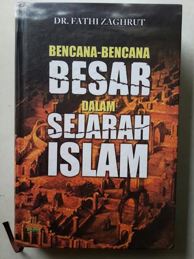 Buku Bencana Bencana Besar Dalam Sejarah Islam Cover