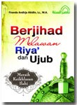 Buku Berjihad Melawan Riya Dan Ujub