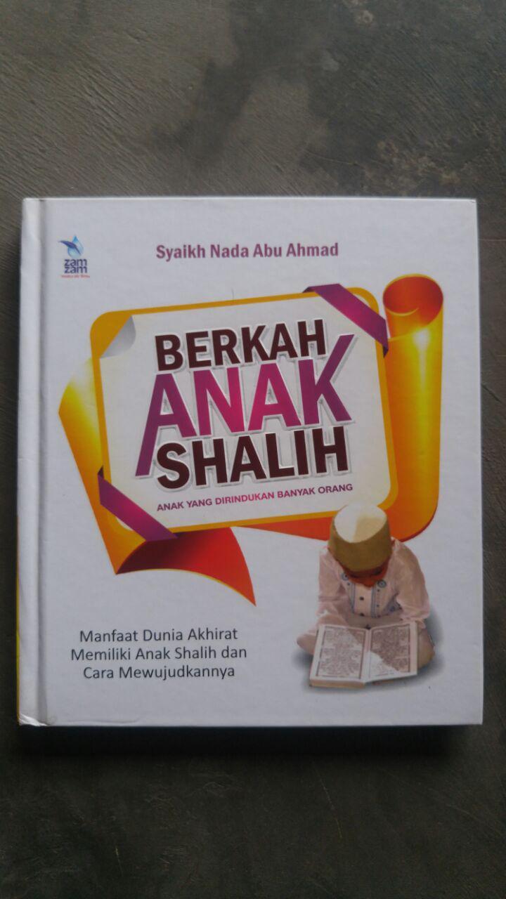 Buku Berkah Anak Shalih Anak Yang Dirindukan Banyak Orang cover