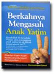 Buku Saku Berkahnya Mengasuh Anak Yatim