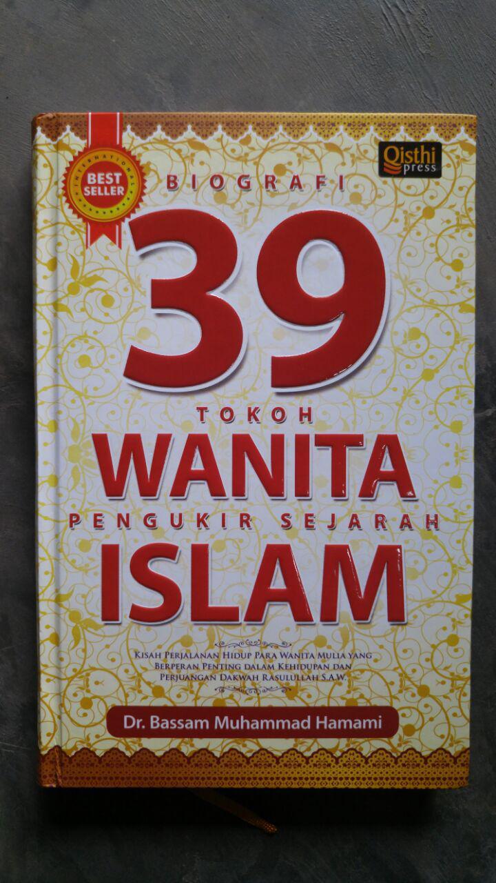 Buku Biografi 39 Tokoh Wanita Pengukir Sejarah Islam cover