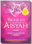 Buku Biografi Ummul Mukminin Aisyah