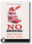 Buku No Smoking Tidak Merokok Karena Allah