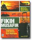 Buku Fikih Musafir Bagaimana Shalat Saat Berpergian