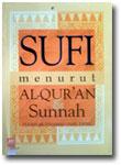 Buku Sufi Menurut Al-Qur'an dan Sunnah