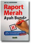 Buku Raport Merah Ayah Bunda